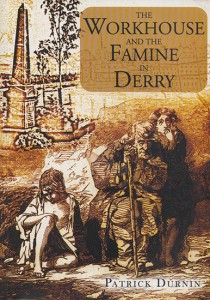 The Workhouse and the Famine in Ireland